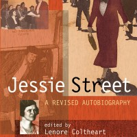 Jessie Street – A Revised Autobiography