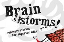 Brain Storms!